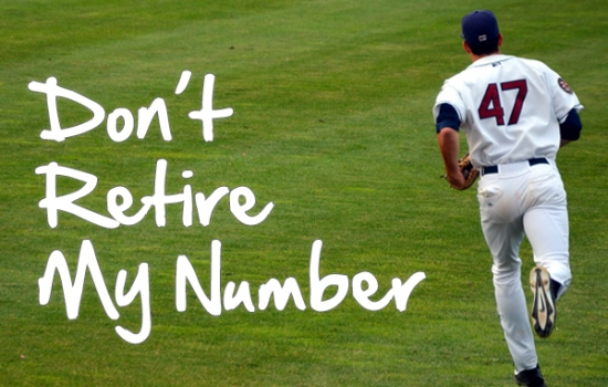 Don't Retire My Number